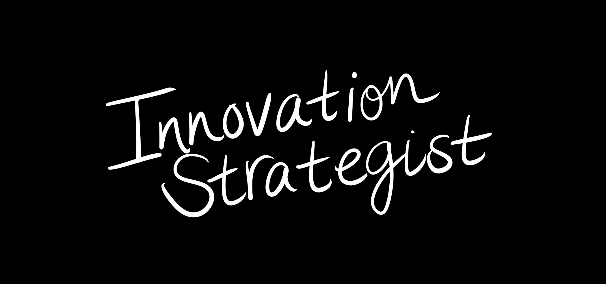 Innovation Strategist